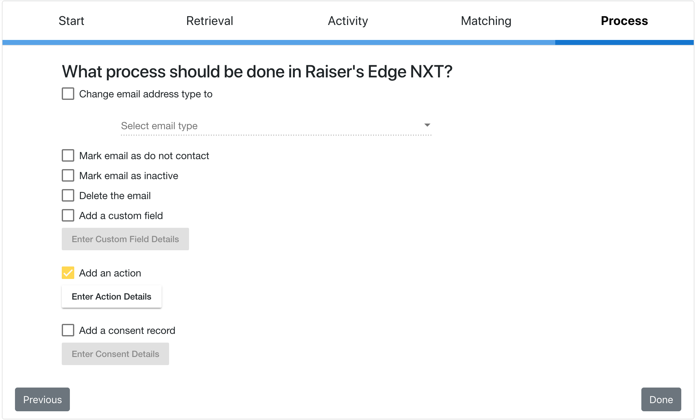 What process should be done in Raiser's Edge NXT?